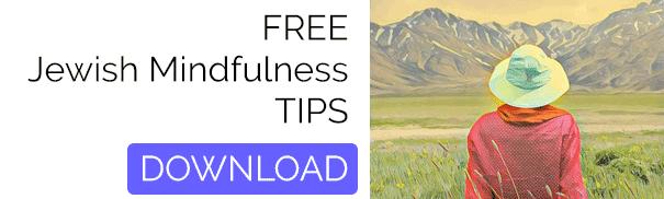 Free Jewish Mindfulness Tips